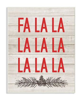 "Рождественские украшения Залы Fa La La Wall Plaque Art, 12,5 ""x 18,5"" Stupell Industries"